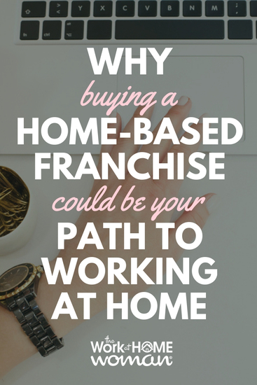 home-based franchise, work at home, work from home